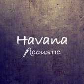 Havana (Acoustic)