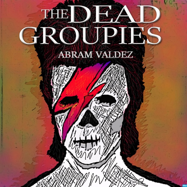 The Dead Groupies