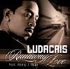 Runaway Love - Single (feat. Mary J. Blige) - Single, Ludacris