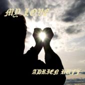 My Love-Adrien Ruff