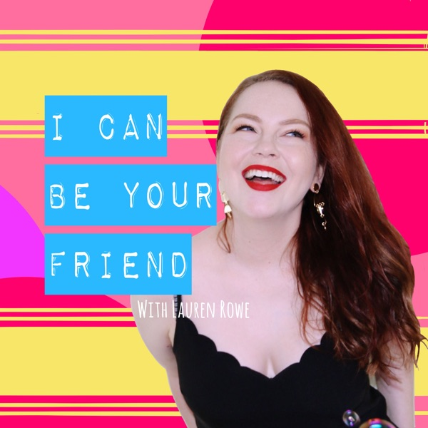 I Can Be Your Friend
