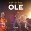 Kurtoazija - Ole