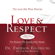 Dr. Emerson Eggerichs - Love and   Respect Unabridged