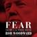 Bob Woodward - Fear: Trump in the White House (Unabridged)