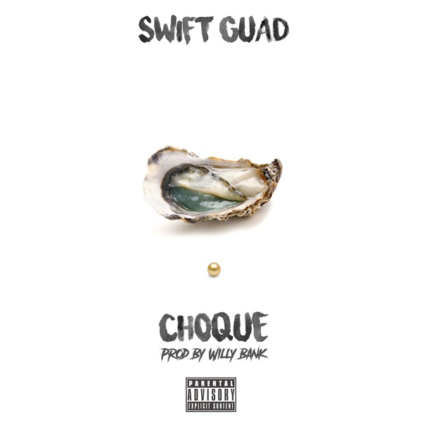 Swift Guad - Choqué - Single