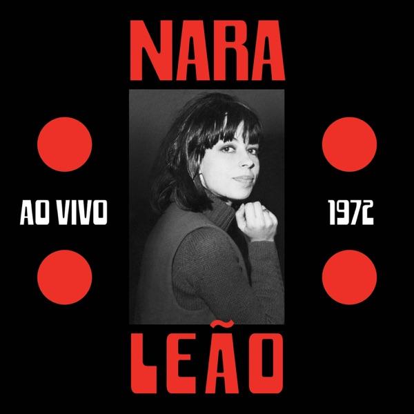 Nara Leão 1972 (Ao Vivo)