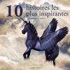 Hans Christian Andersen, Frères Grimm & Charles Perrault - Dix histoires les plus inspirantes pour les enfants: Les plus beaux contes pour enfants artwork