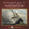 Richard Henry Dana, Jr. - Two Years Before the Mast: A Personal Narrative of Life at Sea (Unabridged)  artwork