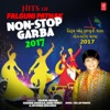 Hits of Falguni Pathak Non Stop Garba 2017