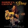 Stung (Live), Sheryl Crow