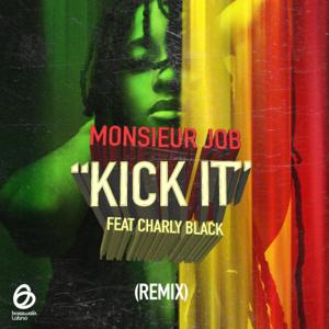 Kick It (feat. Charly Black) [Remix]