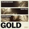 Gold (feat. Sean Paul) [Justin Quiles Remix] - Single, Valentino Khan