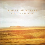 House of Wolves - Follow Me