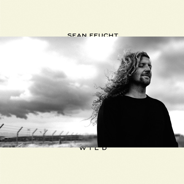 Sean Feucht - Wild (Live) album wiki, reviews