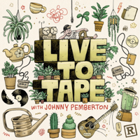 Podcast cover art for Live To Tape with Johnny Pemberton