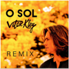 O Sol Diskover Ralk Remix - Vitor Kley, Diskover & Ralk mp3