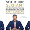 Ryan Serhant - Sell It Like Serhant  artwork