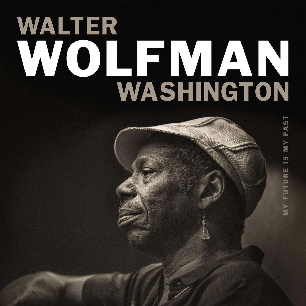 My Future Is My Past Walter Wolfman Washington CD cover