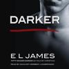 E L James - Darker: Fifty Shades Darker as Told by Christian (Unabridged)  artwork