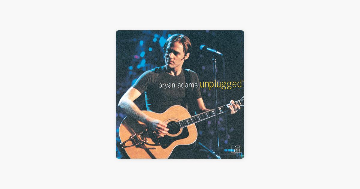 Mtv Unplugged Bryan Adams By Bryan Adams