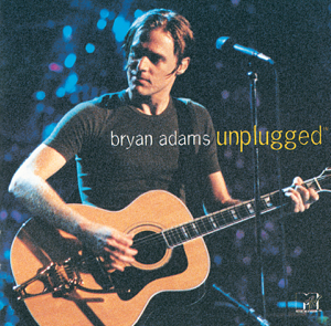Bryan Adams - MTV Unplugged: Bryan Adams