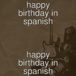 Happy Birthday in Spanish - Single by Van Bicabourgo