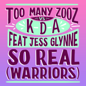 So Real (Warriors) [feat. Jess Glynne]