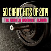 50 Chart Hits of 2019: The Winter Workout Album