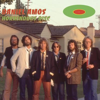 Horrendous Disc (Deluxe Edition) - Daniel Amos