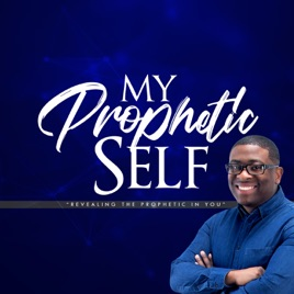 Our Prophetic Life: S2 - Ep 10 - Accidental Prophetic