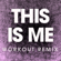 This Is Me (Workout Remix) - Power Music Workout