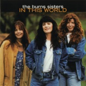 The Burns Sisters - Working Girl Blues