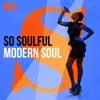 So Soulful: Modern Soul