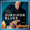Survivor Blues - Walter Trout