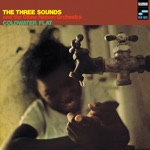 The Three Sounds - Coldwater Flat