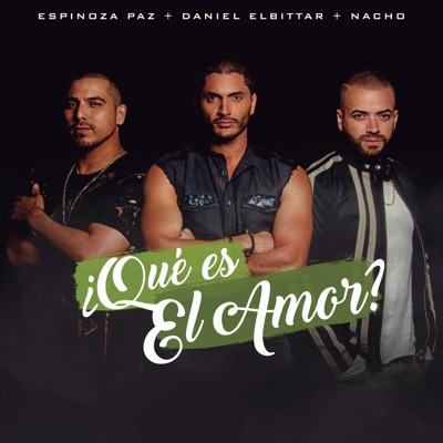 ¿Qué Es El Amor? - Single - Espinoza Paz