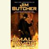 Jim Butcher - Small Favor (Unabridged)  artwork