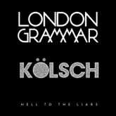 Hell To the Liars (Kölsch Remix) - EP