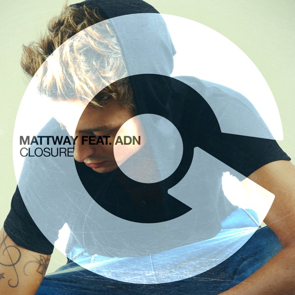 Mattway</b> - Closure feat. ADN (Original Mix)