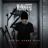You're Gonna Rise (Doug Weier Remix) - Single, Manafest