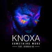 Knoxa - Something More