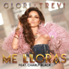 Gloria Trevi - Me Lloras (feat. Charly Black) ilustración