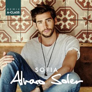 Alvaro Soler - Sofia (A-Class Remix)