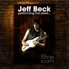 Performing This Week…Live At Ronnie Scott's (Deluxe Edition), Jeff Beck