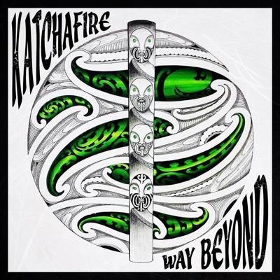Way Beyond - Katchafire song