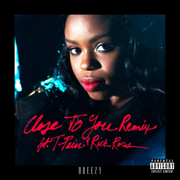 Close to You (Remix) [feat. T-Pain & Rick Ross] - Single