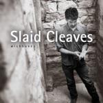 Slaid Cleaves - Drinkin' Days