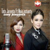 Sang Penggoda (feat. Maia Estianty) - Tata Janeeta
