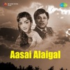 Nadandhu Vandha Paathayile From Aasai Alaigal Single