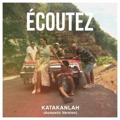 Download Lagu Ecoutez – Katakanlah (Acoustic) MP3